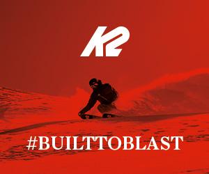K2 Built to blast