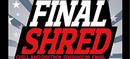 Preview: CaD Freeski Finale - The Final Shred